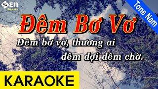 Đêm Bơ Vơ - Karaoke Beat Chuẩn | Tone Nam