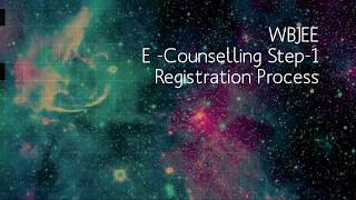 WBJEE  E-Counselling Step-1(Registration Process)