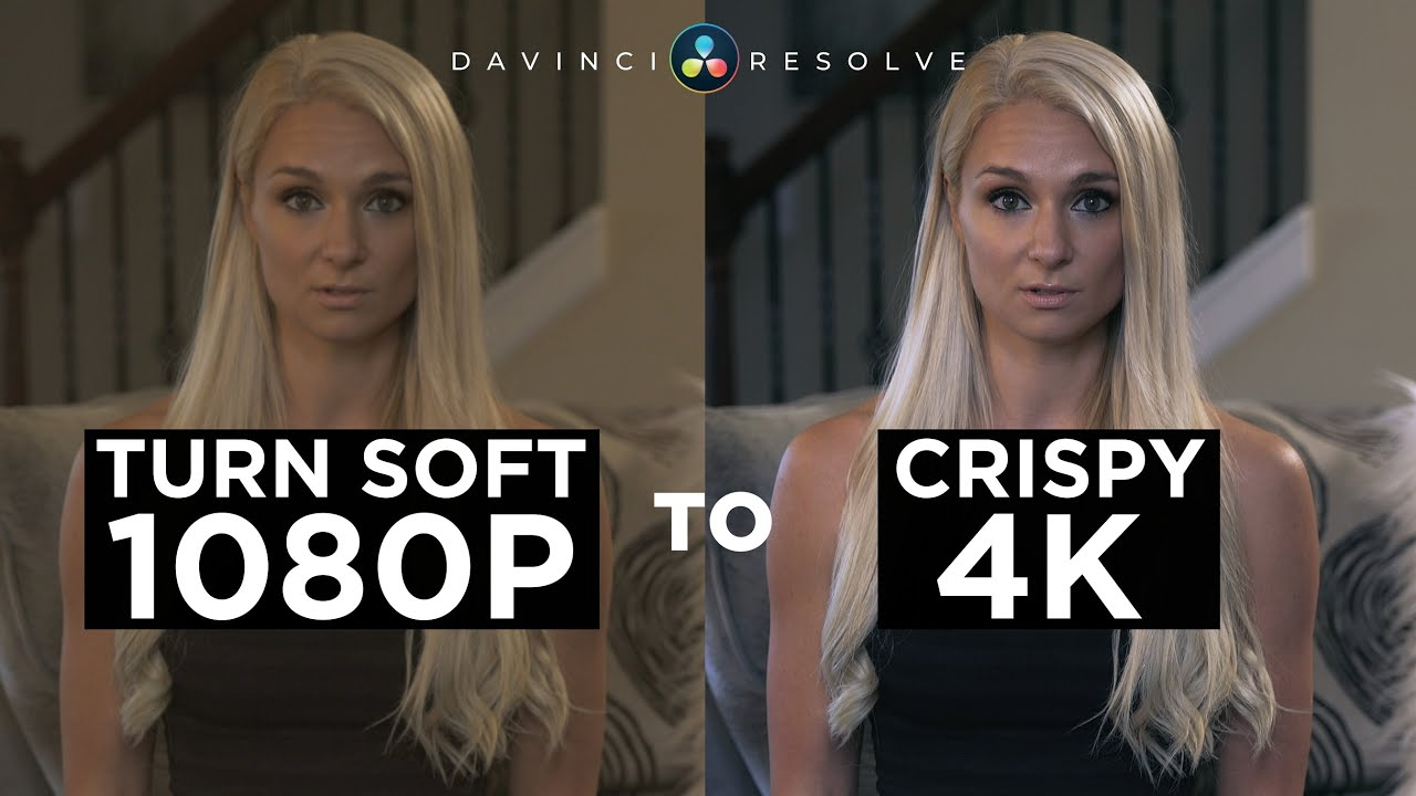 Download Upscale Soft 1080P to CRISPY 4K   Davinci Resolve 16 Tutorial