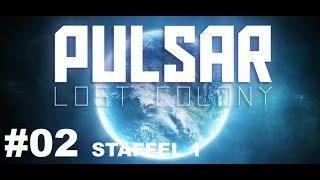 Pulsar # 02 Wir waren Kanonenfutter  # Let´s Play Deutsch German Gameplay
