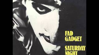 Fad Gadget - Saturday Night Special - MP3 quality
