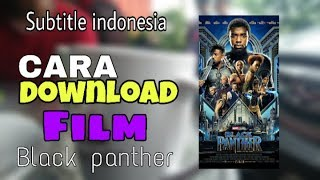 Video download film black panther subtitle indonesia di android/pc download MP3, 3GP, MP4, WEBM, AVI, FLV Agustus 2018