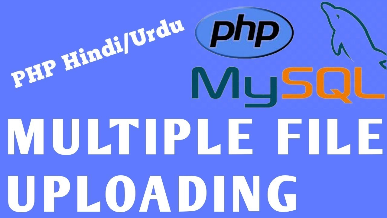 PHP Multiple File Uploading- using PHP and MySQL.