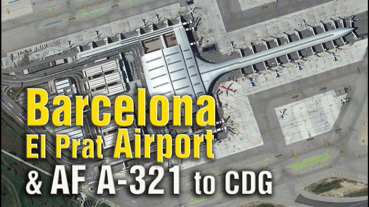 Barcelona el prat airport terminal 1 and air france a321 for Oficinas air france barcelona
