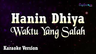 Download Hanin Dhiya - Waktu Yang Salah (Karaoke Version)