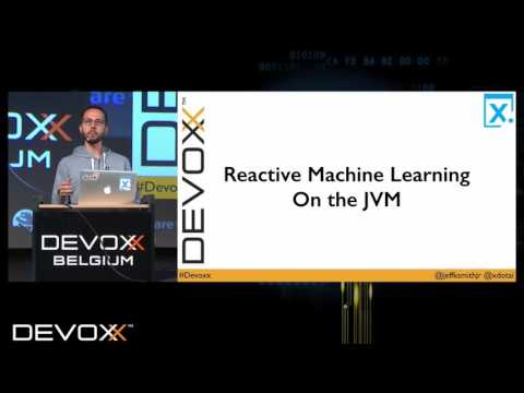Reactive Machine Learning On and Beyond the JVM by Jeff Smith