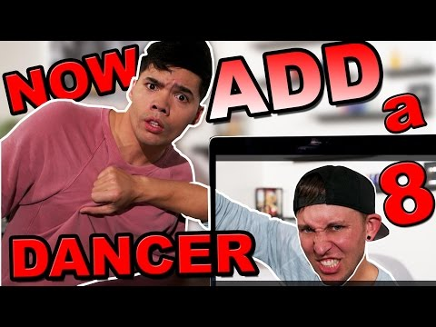 NOW ADD A DANCER 8! (ft. Matt Steffanina)