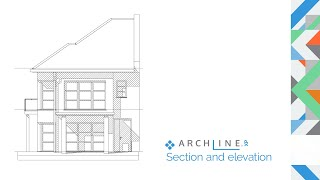 ARCHLine.XP Architectural Webinar Part 4: Section and elevation