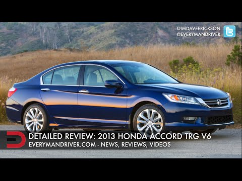 Detailed Review: 2013 Honda Accord Touring V6 On Everyman Driver