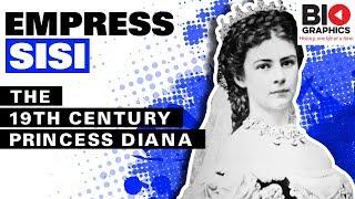 Empress Sisi – The 19th Century Princess Diana