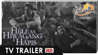 Hele Sa Hiwagang Hapis TV Trailer   Piolo Pascual, John Lloyd Cruz   'Hele Sa Hiwagang Hapis