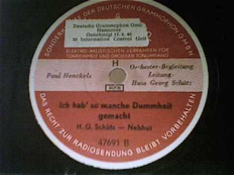 """Paul Henckels singt """"Ich hab so manche Dummheit gemacht"""".  Vortragslied."""