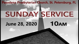 SUNDAY Service 6 28 2020