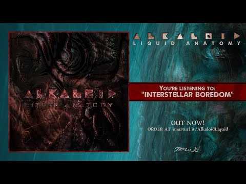 Alkaloid - Interstellar Boredom