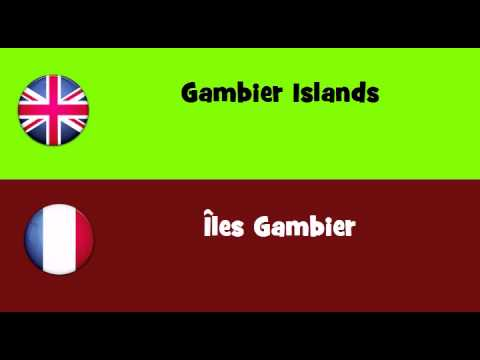 FROM ENGLISH TO FRENCH = Gambier Islands