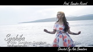 Syahiba Saufa - Ojo Sungkan Sungkan (Official Music Video)