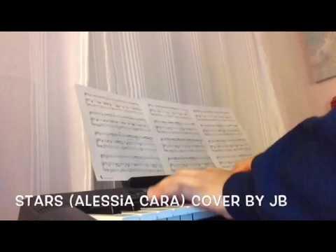 Stars Alessia Cara Piano Cover By Jb Youtube