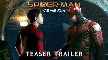 SPIDER-MAN 3: Home Run Teaser Trailer Concept (2021) Tom Holland, Zendaya Marvel Movie