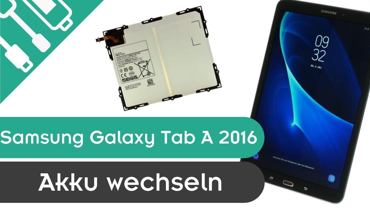 Galaxy Tab A 2016 Akku Wechseln Einfache Anleitung Kaputt De