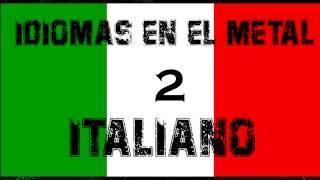IDIOMAS EN EL METAL 2: Italiano (Thrash metal)