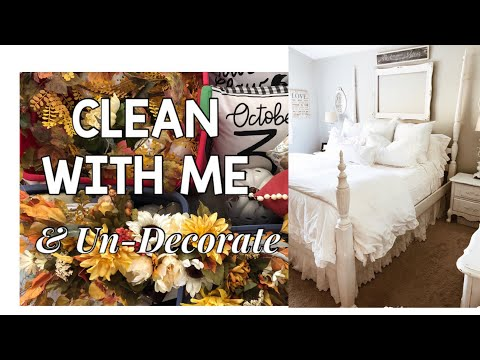 CLEAN WITH ME   TAKING FALL DECOR DOWN 2019   CLEANING MOTIVATION   MONICA ROSE