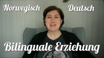BILINGUALE ERZIEHUNG / DEUTSCH + NORWEGISCH / FRIDAS SPRACHENTWICKLUNG