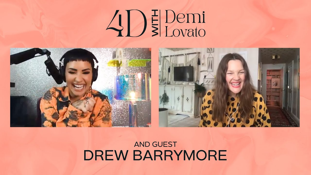 4D With Demi Lovato - Guest: Drew Barrymore