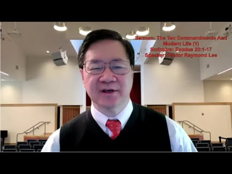 2021-03-14 Pastor Raymond Lee - The Ten Commandments And Modern Life (1)