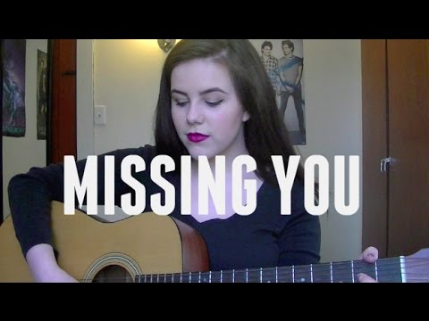 Missing You - All Time Low (COVER)