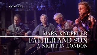 Mark Knopfler - Father And Son