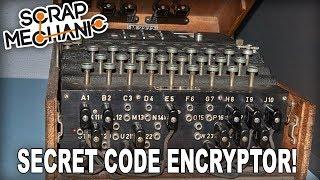 Building a Secret Code Machine! (Scrap Mechanic Live Stream)