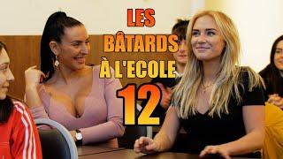 LES BATARDS À L'ÉCOLE 12
