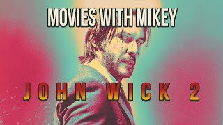 John Wick: Chapter 2 (2017) - Movies with Mikey thumbnail