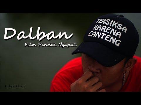DALBAN (Film Pendek Ngapak Tegal)