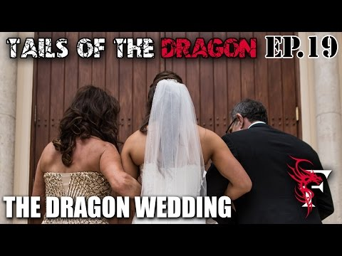 The Dragon's Wedding - Tails Of The Dragon - ep 19
