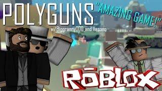 """[ROBLOX Collab!] Polyguns w/Biggranny000 und Vesono """"AMAZING GAME!"""""""