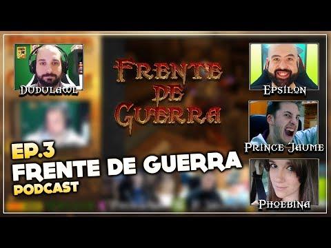 Frente de Guerra Podcast Ep. 3 - Parche 7.3.5   Programa en directo resubido