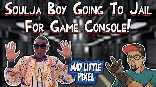 Soulja Boy Going To Jail For SouljaGame Console & Handheld! Contacted By Nintendo!