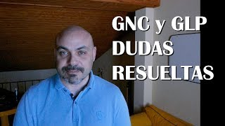 GNC y GLP: Fiabilidad, Componentes motor, garantías... resolviendo dudas