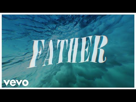 Jeremy Camp - Father (Lyric Video)