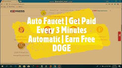 Auto Faucet   Get Paid Every 3 Minutes Automatic   Earn Free DOGE