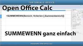 SUMMEWENN ganz einfach / Zellen summieren nach Kriterien (OpenOffice Calc)
