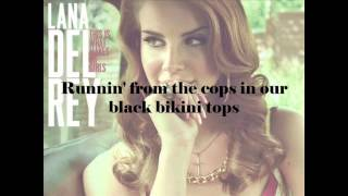 Repeat youtube video This Is What Makes Us Girls - Lana Del Rey - Lyrics