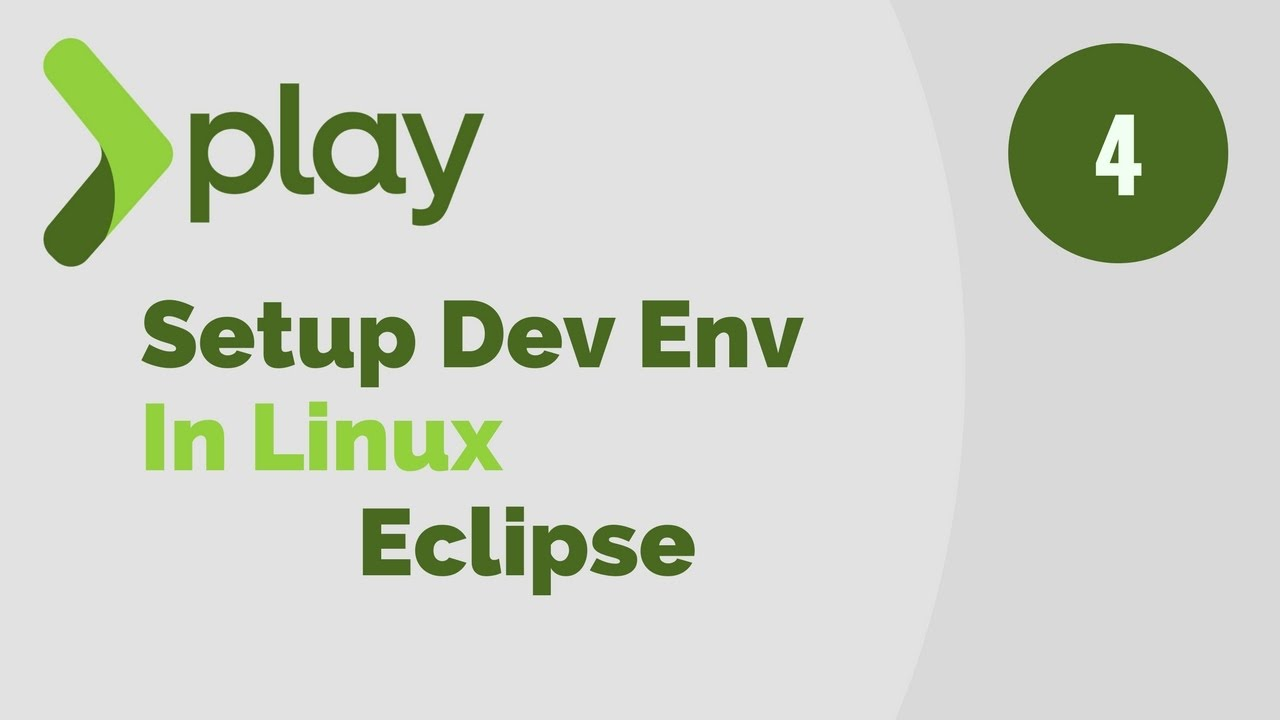 Play Framework Tutorial # 4 | Setup Dev Environment in Linux For Eclipse IDE