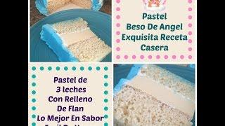 Pastel Beso De Angel 3 Leches Relleno De Flan - Madelin