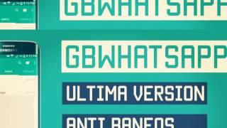 Descargar GBWHATSAPP ÚLTIMA VERSIÓN v4.40