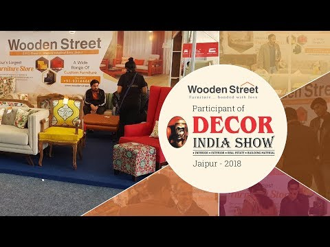 Decor India Show - Jaipur 2018 : Wooden Street