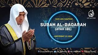 Gambar cover Surah Al-Baqarah Ayat 185 - Zain Abu Kautsar | New Recitation