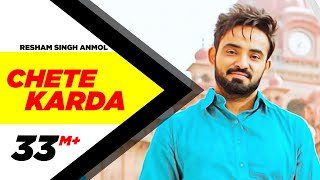 Chete Karda Full Song  Resham Singh Anmol  Desi Crew  Latest Punjabi Song 2016  Speed Records