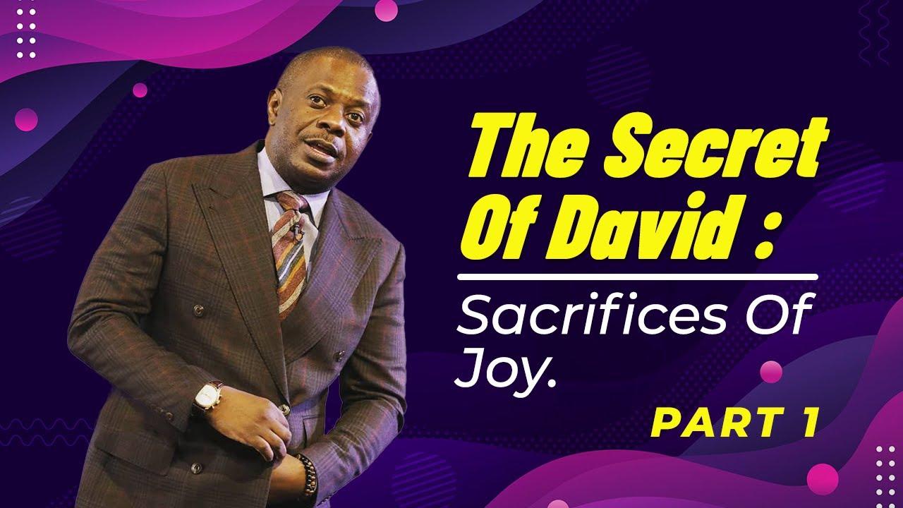Download The Secret Of David : Sacrifices Of Joy- Part 1